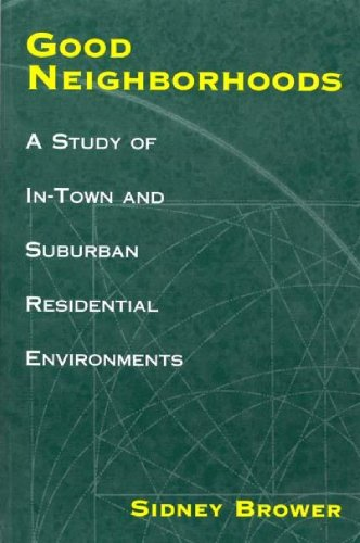 Good Neighborhoods: A Study of In-Town and Suburban...