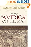 """Putting """"America"""" on the Map: The Story of the Most Important Graphic Document in the History of the United States"""