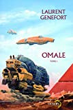 Omale (Tome 1): L'aire humaine