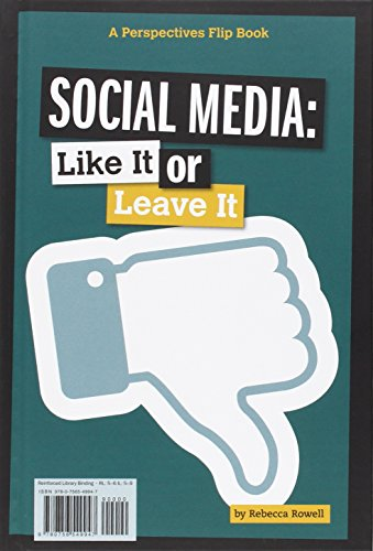Social Media: Like It or Leave It (Perspectives Flip Book)