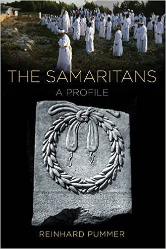 The Samaritans: A Profile written by Reinhard Pummer