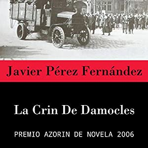La Crin de Damocles [The Mane of Damocles] Hörbuch