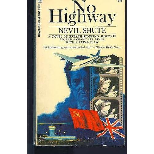 No Highway: Nevil Shute: 9780345216199: Amazon.com: Books