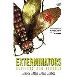 """Exterminators, Bd. 2, Aufstand der Schabenvon """"Simon Oliver"""""""