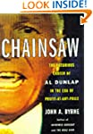 Chainsaw: The Notorious Career of Al...