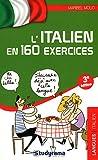 L'italien en 160 exercices