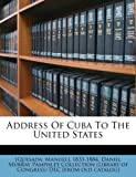 img - for Address Of Cuba To The United States book / textbook / text book