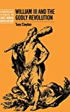 img - for William III and the Godly Revolution (Cambridge Studies in Early Modern British History) book / textbook / text book