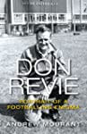 Don Revie: Portrait of a Footballing...