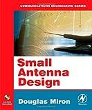 echange, troc Douglas B. Miron - Small Antenna Design