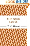 The Four Loves (C. S. Lewis Signature...