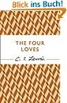 The Four Loves (C.S. Lewis Signature...