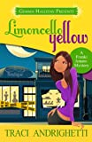 Limoncello Yellow (Franki Amato Mysteries)