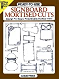 img - for Ready-to-Use Signboard Mortised Cuts (Dover Clip Art Ready-to-Use) book / textbook / text book