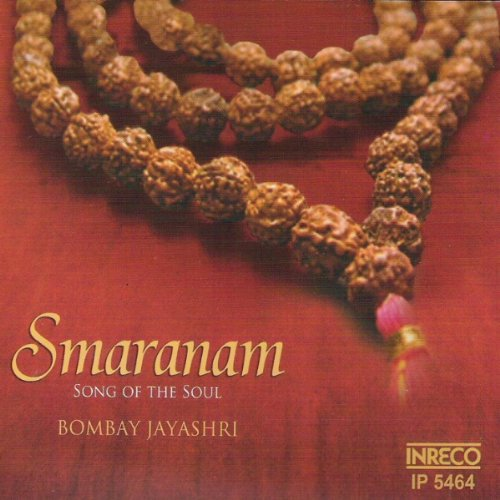Smaranam - Song of the Soul by Bombay S. Jayashri Devotional Album MP3 Songs
