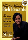 Rich Minds, Rich Rewards: 52 Ways to Enhance, Enrich, and Empower Your Life (Strivers Row)