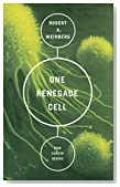 One Renegade Cell: How Cancer Begins (Science Masters Series)