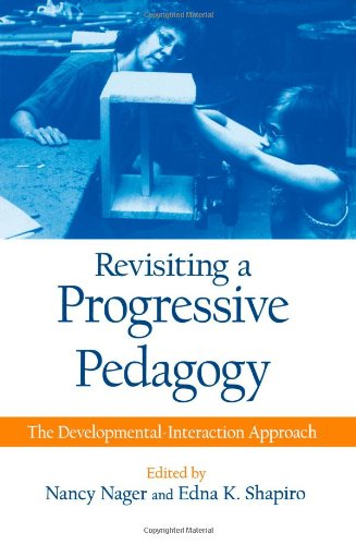 Revisiting A Progressive Pedagogy (Suny Series, Early Childhood Education) front-874626
