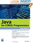 Java for COBOL Programmers, Third Edi...