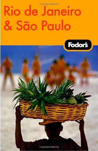 Fodor's Rio de Janeiro & Sao Paulo, 1st Edition (Travel Guide)