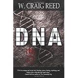 DNA ~ W. Craig Reed