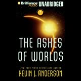 The Ashes of Worlds: The Saga of Seven Suns, Book 7