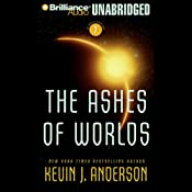 The Ashes of Worlds: The Saga of Seven Suns, Book 7 | [Kevin J. Anderson]