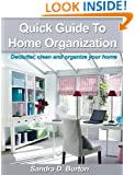 Declutter Guide: Declutter, Clean And Organize Your Home