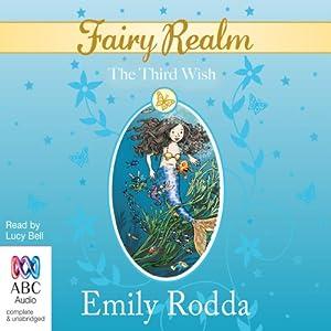 The Third Wish: Fairy Realm, Book 3 | [Emily Rodda]