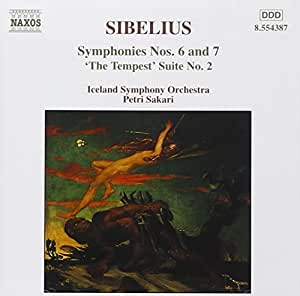 Sibelius: Symphonies Nos. 6 and 7 / 'The Tempest', Suite No. 2