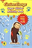 Curious George Super Sticker Activity Book (CGTV)