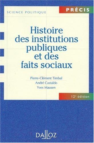 histoire des institutions publiques et des faits sociaux (12e édition)