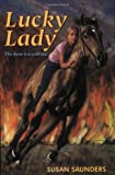 Lucky Lady (0380807564) by Saunders, Susan
