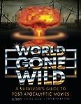 World Gone Wild: A Survivor's Guide t...