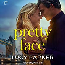Pretty Face: London Celebrities, Book 2 Audiobook by Lucy Parker Narrated by Morag Sims