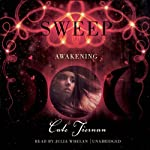 Awakening: The Sweep Series, Book 5 (       UNABRIDGED) by Cate Tiernan Narrated by Julia Whelan