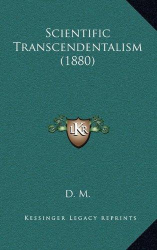 Scientific Transcendentalism (1880)