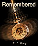 Remembered (The Vistira Trilogy Book 1)