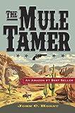 The Mule Tamer
