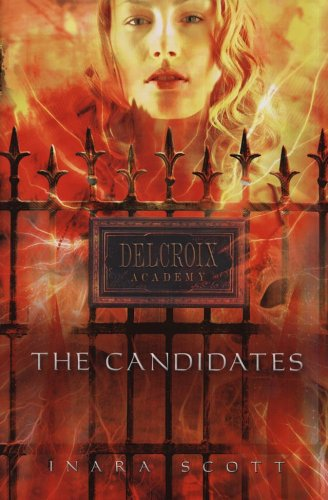 The Candidates (Delcroix Academy, Book 1)