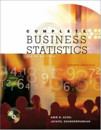Complete Business Statistics with Student CD, Aczel,Amir