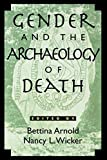 img - for Gender and the Archaeology of Death (Gender and Archaeology) book / textbook / text book