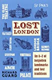 Lost London Richard Guard