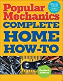 img - for By Albert Jackson - Popular Mechanics Complete Home How-To (Revised) (2009-11-18) [Turtleback] book / textbook / text book