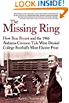 The Missing Ring: How Bear Bryant and...