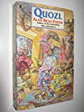 Quozl (0450551857) by Foster, Alan Dean