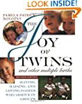 The Joy of Twins and Other Multiple B...