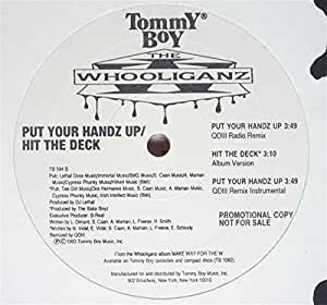 The Whooliganz Put Your Handz Up - Hit The Deck