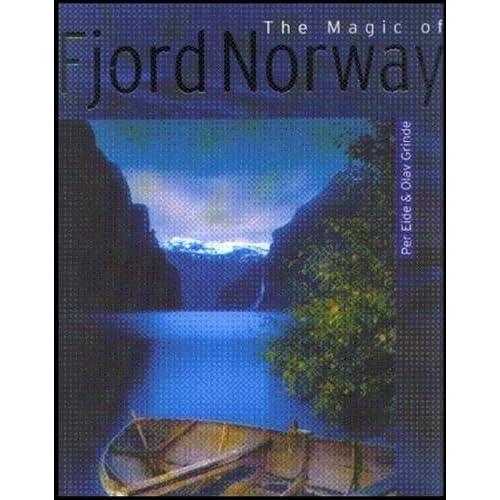 The Magic of Fjord Norway: Per Eide, Olav Grinde, Linda Renate