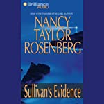 Sullivan's Evidence: Carolyn Sullivan #3 (       UNABRIDGED) by Nancy Taylor Rosenberg Narrated by Sandra Burr